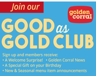Golden Corral | Good As Gold Club | Coupons | Birthday Specials | Rewards